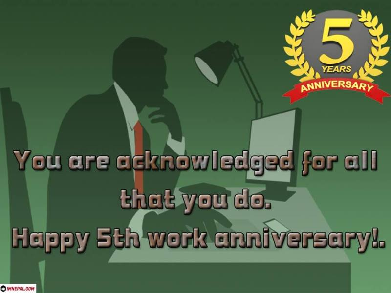 congratulations message on 5th work anniversary