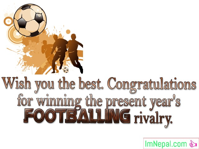 Winning Sports Tournament Competition Match Football Congratulations Messages Best Wishes Cards Images Photo Pictures Greetings card Wallpaper Quotes