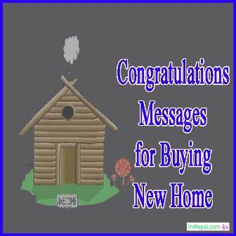 Congratulation Message For Buying New Home - Best Wishes ...