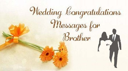 Congratulations messages for brother marriage wedding best wishes congratulations wishes for brother marriage m4hsunfo