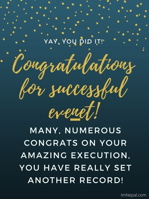Text For Congratulation Letter For Successful Event Message