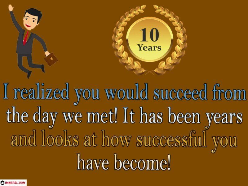 Congratulation Messages for 10 Years Work Services Anniversary Image