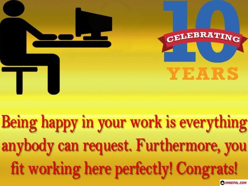Congratulation Messages for 10 Years Work Services Anniversary Picture