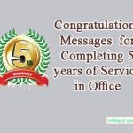 Congratulations Messages For Completing 5 Years of Service In Office