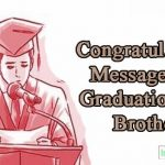 Congratulations Messages, SMS, Quotes, Wishes, Greeting Cards For The Graduation For Brother