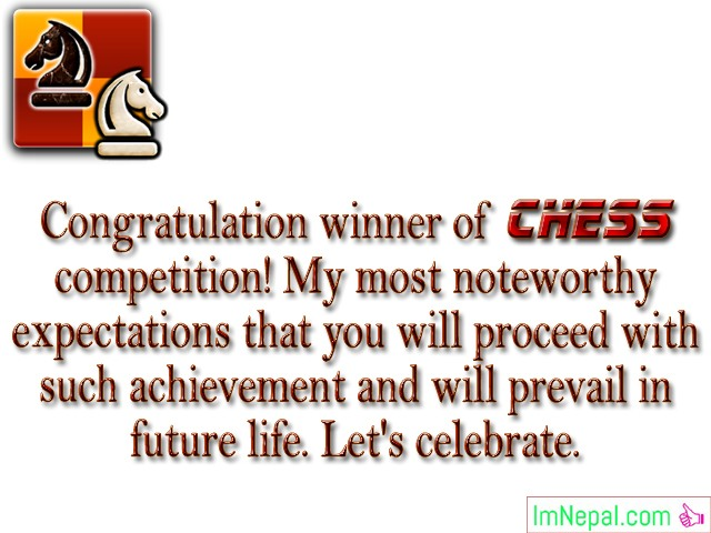 Winning Sports Chess Tournament Competition Match Sports Congratulations Messages Wishes Cards Images Photos Pictures Greetings Wallpapers Quotes