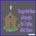 New Home Congratulations Messages and Quotes,