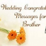 Congratulations Messages For Brother Marriage Wedding - Best Wishes & Greetings