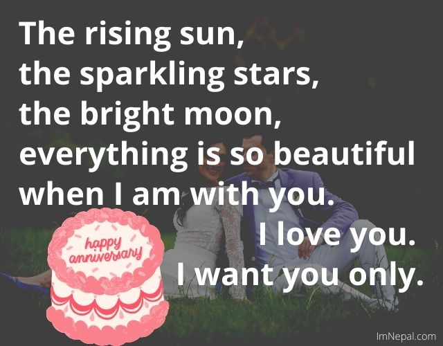 The rising sun, the sparkling stars, the bright moon, everything is so beautiful when I am with you. I love you. Anniversary congrats image. 5th Wedding Anniversary Congratulations Messages