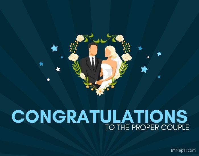 Congrats to the proper couple wedding